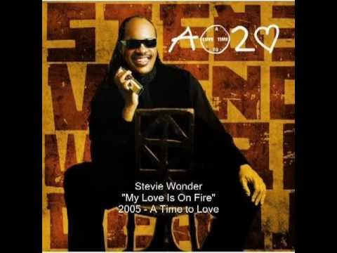 Stevie Wonder - My Love Is On Fire