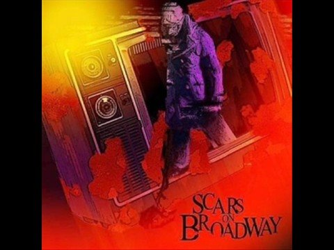 Scars on Broadway - They Say (Let's Fuck the World)