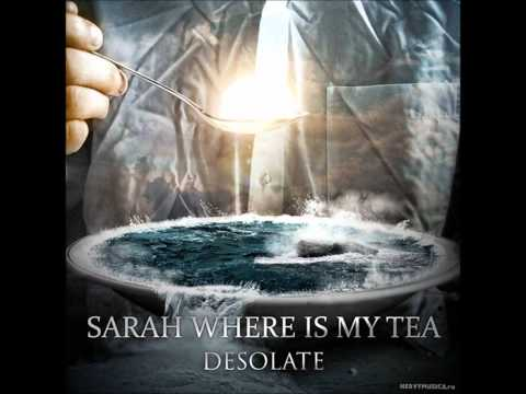 Sarah Where Is My Tea - Night Cruise On The Sea Of Thoughts